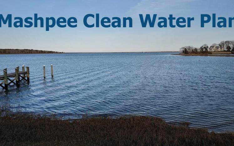 Mashpee Clean Water Plan